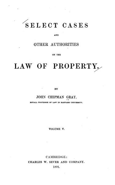 Download Select Cases and Other Authorities on the Law of Property Book