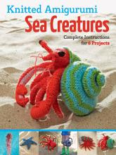 Knitted Amigurumi Sea Creatures PDF
