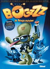 Bogzzz - Tome 04: Ze Bogzzzshow