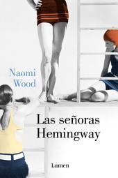 Las señoras Hemingway