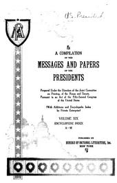 A Compilation of the Messages and Papers of the Presidents: Volume 19
