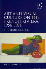 Art and Visual Culture on the French Riviera, 1956-1971