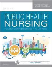 Public Health Nursing - E-Book: Population-Centered Health Care in the Community, Edition 9