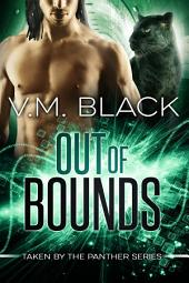 Out of Bounds: Taken by the Panther BBW Paranormal Shifter Romance #5