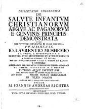 De Salute Infantum Christianorum Aeque Ac Paganorum E Genuinis Principiis Demonstrata