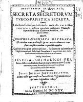 Mysterivm iniquitatis siue secreta secretorvm Turco-Papistica secreta, contra libellum famosum sub titulo Secreta Caluinoturcica