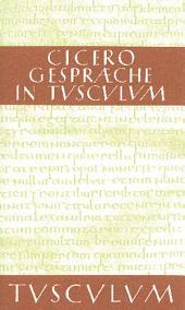 Gespräche in Tusculum / Tusculanae disputationes: Lateinisch - Deutsch, Ausgabe 7