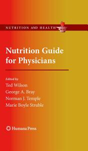 Nutrition Guide for Physicians Book