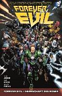 Forever Evil 01   Herrschaft des B  sen PDF