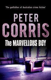 The Marvellous Boy: Cliff Hardy 3