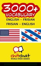 3000+ English - Frisian Frisian - English Vocabulary