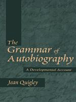 The Grammar of Autobiography