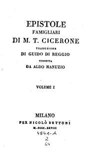 Epistola famigliari, trad. di Guido di Reggio, corr. da Aldo Manuzio: 2,61-64