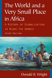 The World And A Very Small Place In Africa Book PDF