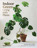Indoor Green  Living with Plants PDF