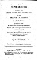 A comparison between the Idioms  Genius  and Phraseology of the French and the English Languages PDF