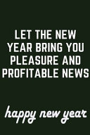 Let the New Year Brings You Pleasure and Profitable News. 10years Monthly Planner 2020/2021