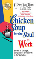 Chicken Soup for the Soul at Work   EXPORT EDITION PDF