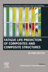 Fatigue Life Prediction of Composites and Composite Structures PDF