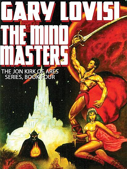 The Mind Masters  Jon Kirk of Ares PDF