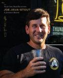 Joe Java-Stout: Year One Beer Blogging, a Journey Begins - Hardcover