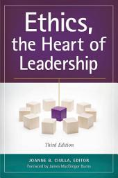 Ethics, the Heart of Leadership, 3rd Edition: Edition 3