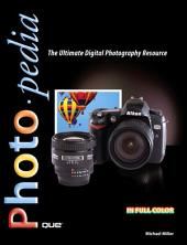 Photopedia: The Ultimate Digital Photography Resource (Adobe Reader)