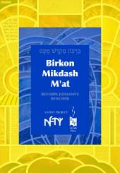 Birkon Mikdash M'at: NFTY's Bencher