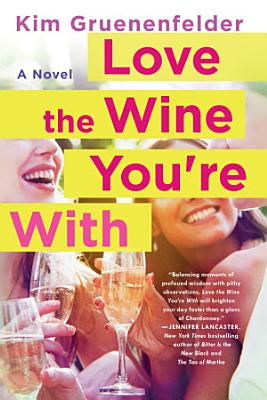 Love the Wine You re With