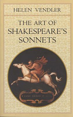 The Art of Shakespeare s Sonnets