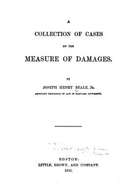 A Collection of Cases on the Measure of Damages PDF