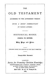 The Old Testament ; According to the Authorized Version: Historical books: Joshua to Esther