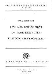 Tank Destroyer Tactical Employment of Tank Destroyer Platoon Self-propelled