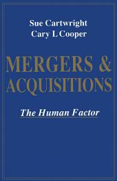 Mergers and Acquisitions: The Human Factor