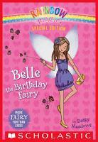 Rainbow Magic Special Edition  Belle the Birthday Fairy PDF