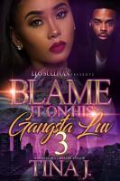 Blame It On His Gangsta Luv 3 PDF
