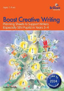 Boost Creative Writing-Planning Sheets to Support Writers in Years 3-4
