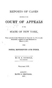 Reports of Cases Decided in the Court of Appeals of the State of New York: Volume 104