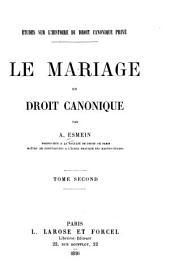 Le mariage en droit canonique: Volume2
