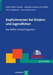 Kopfschmerzen bei Kindern und Jugendlichen: Das MIPAS-Family-Programm