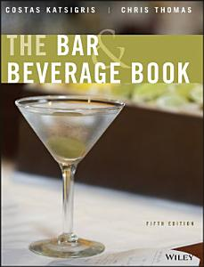 The Bar and Beverage Book Book