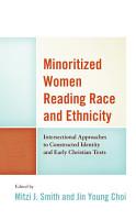 Minoritized Women Reading Race and Ethnicity PDF