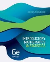 Introductory Mathematics and Statistics  Revised Sixth Edition PDF