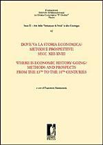 Dove Va la Storia Economica?