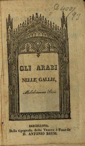 Gli Arabi nelle Gallìe ó sia Il trionfo della Fedé: meladrama serio