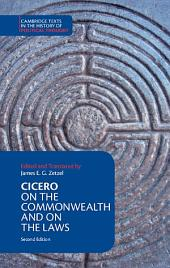 Cicero: On the Commonwealth and On the Laws: Edition 2