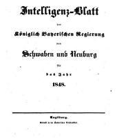 Intelligenz-Blatt der Königlichen Regierung von Schwaben und Neuburg: 1848