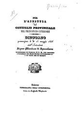 Per l'apertura del Consiglio provinciale del Principato citeriore discorso pronunziato il di 15 maggio 1846 dall'Intendente signor marchese di Spaccaforno