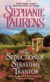 The Seduction of Sebastian Trantor: A Novella from It Happened One Season