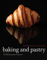 Baking and Pastry  Mastering the Art and Craft  3rd Edition PDF